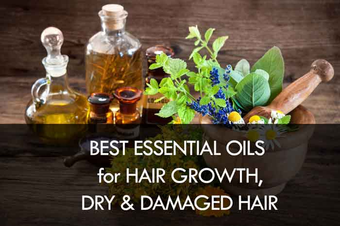 best essential oils for hair growth, dry and damaged hair